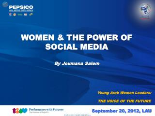 WOMEN & THE POWER OF SOCIAL MEDIA By Joumana Salem