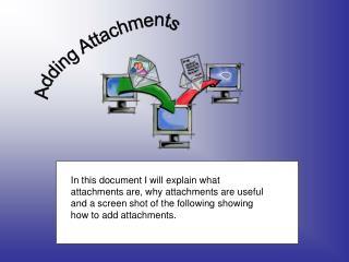 Adding Attachments