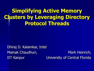 Simplifying Active Memory Clusters by Leveraging Directory Protocol Threads