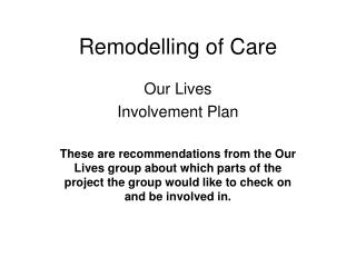 Remodelling of Care