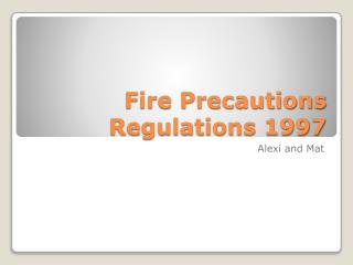 Fire Precautions Regulations 1997