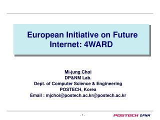 European Initiative on Future Internet: 4WARD