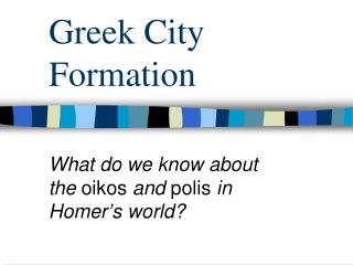 Greek City Formation