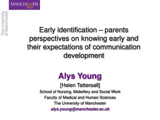 Alys Young [Helen Tattersall] School of Nursing, Midwifery and Social Work