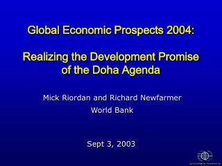 Global Economic Prospects 2004: Realizing the Development Promise of the Doha Agenda