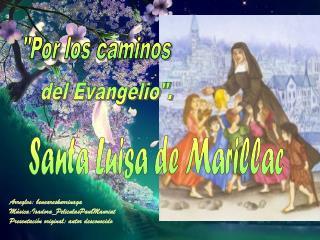 """del Evangelio""""."""