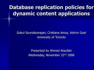 Database replication policies for dynamic content applications