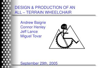 DESIGN  PRODUCTION OF AN  ALL   TERRAIN WHEELCHAIR
