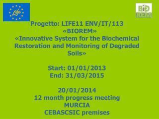 Progetto : LIFE11 ENV/IT/113