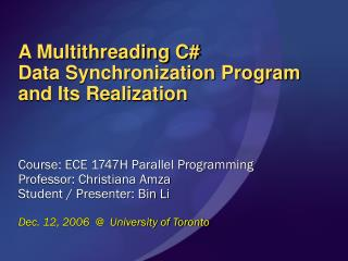 A Multithreading C#  Data Synchronization Program  and Its Realization