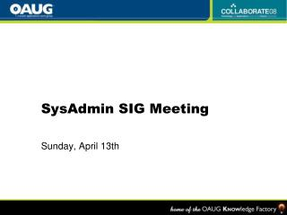 SysAdmin SIG Meeting