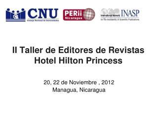 II Taller de Editores de Revistas Hotel Hilton  Princess