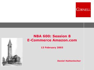 NBA 600: Session 8 E-Commerce Amazon 13 February 2003