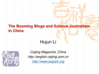 The Booming Blogs and Science Journalism in China