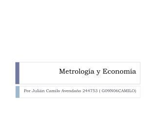 Metrología y Economía