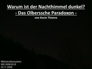 Warum ist der Nachthimmel dunkel? - Das Olberssche Paradoxon - von Kevin Thieme