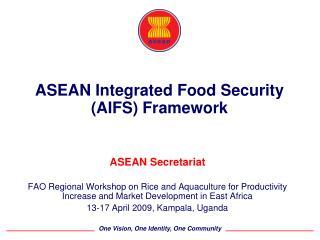 ASEAN Integrated Food Security (AIFS) Framework
