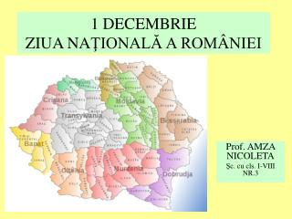 1 DECEMBRIE ZIUA NA ŢIONALĂ A ROMÂNIEI
