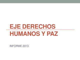 Eje Derechos humanos y paz