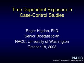 Time Dependent Exposure in Case-Control Studies