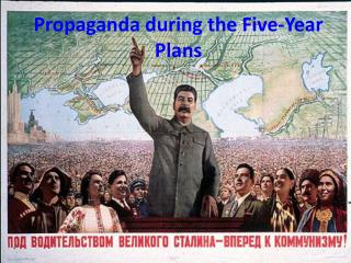Propaganda during the Five-Year Plans
