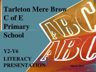 Tarleton Mere Brow  C of E  Primary  School