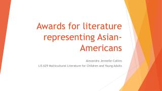 Awards for literature representing Asian-Americans