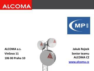 ALCOMA a.s. Vin�ova 11 106 00 Praha 10