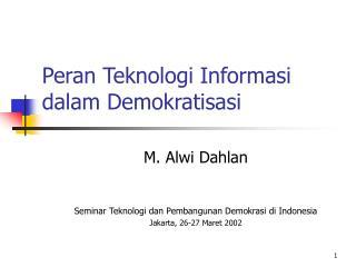 Peran Teknologi Informasi dalam Demokratisasi