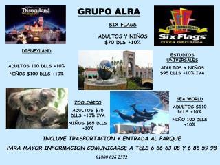 SIX FLAGS ADULTOS Y NIÑOS $70 DLS +10 %