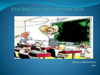 EDUCANDO NA CONTEMPORANEIDADE