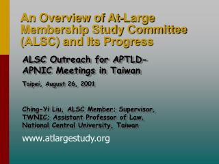 An Overview of At-Large Membership Study Committee (ALSC) and Its Progress