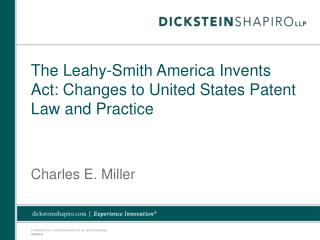 The Leahy-Smith America Invents Act: Changes to United States Patent Law and Practice