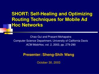 SHORT: Self-Healing and Optimizing Routing Techniques for Mobile Ad Hoc Networks