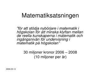 Matematiksatsningen