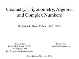 Geometry, Trigonometry, Algebra, and Complex Numbers