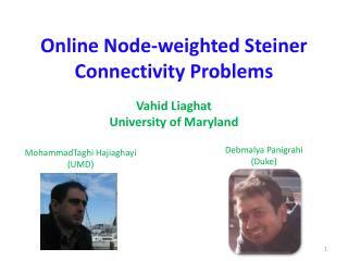 Online Node-weighted Steiner Connectivity Problems