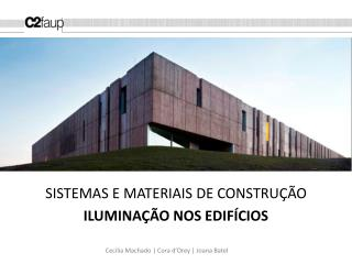 SISTEMAS E MATERIAIS DE CONSTRUÇÃO ILUMINAÇÃO NOS EDIFÍCIOS