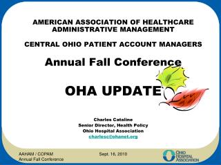 AMERICAN ASSOCIATION OF HEALTHCARE ADMINISTRATIVE MANAGEMENT  CENTRAL OHIO PATIENT ACCOUNT MANAGERS   Annual Fall Confer