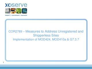 MOD424, MOD410a & G7.3.7 High Level Process Flow