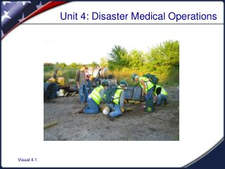 Unit 4: Disaster Medical Operations