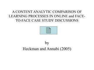 by Heckman and Annabi (2005)