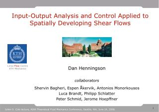 Input-Output Analysis and Control Applied to Spatially Developing Shear Flows