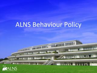 ALNS Behaviour Policy