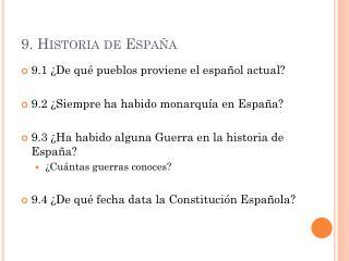 9. Historia de España