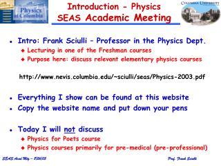 Introduction - Physics  SEAS Academic Meeting
