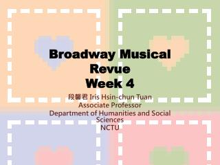 Broadway Musical Revue Week 4