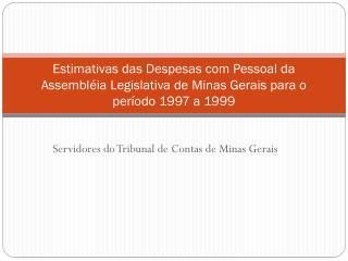 Servidores do Tribunal de Contas de Minas Gerais