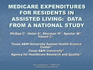 MEDICARE EXPENDITURES FOR RESIDENTS IN ASSISTED LIVING:  DATA FROM A NATIONAL STUDY