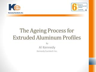 The Ageing Process for Extruded Aluminum Profiles